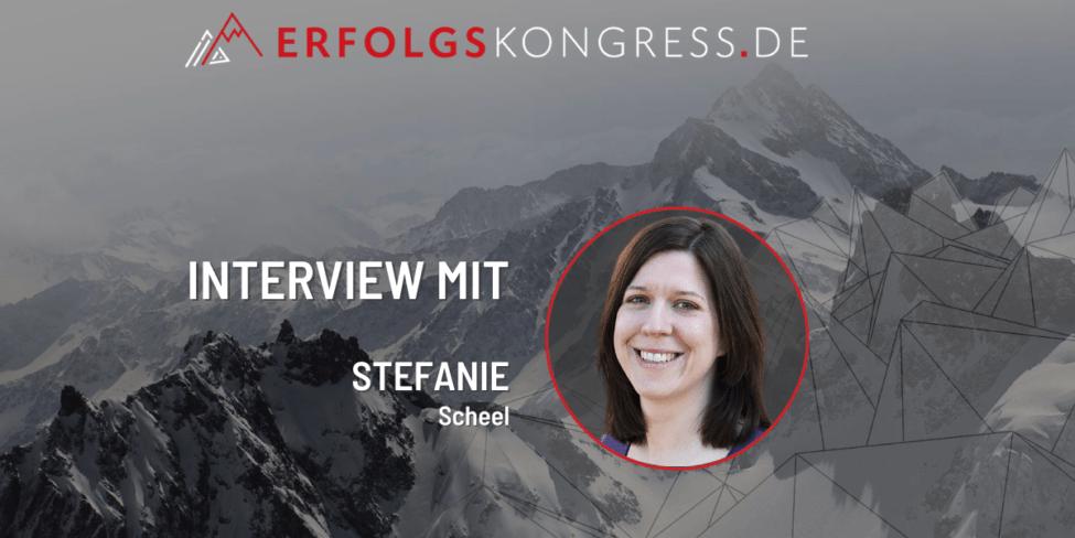 Stefanie Scheel im Erfolgskongress-Interview