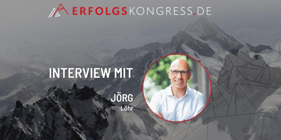 Erfolgskongress Interview mit Jörg Löhr