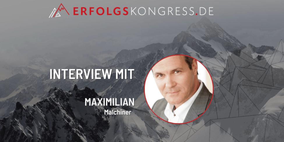 Maximilian Malchiner Erfolgskongress