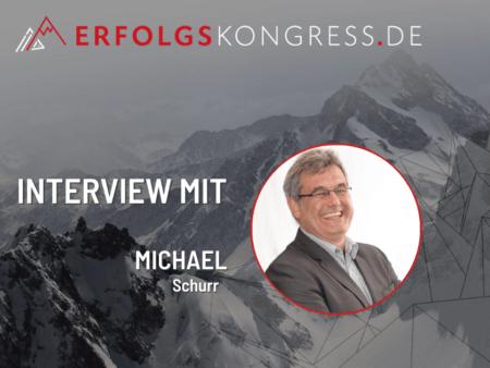 Michael Schürr im Erfolgskongress-Interview