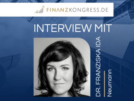 Dr. Franziska Ida Neumann im Finanzkongress-Interview