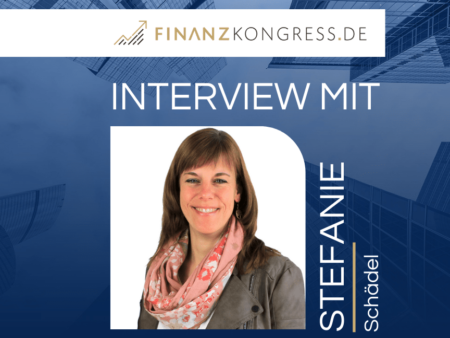 Stefanie Schädel im Finanzkongress-Interview