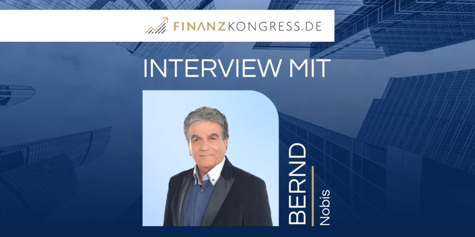 Bernd Nobis im Finanzkongress-Interview