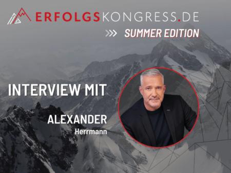 Alexander Herrmann Erfolgskongress Interview