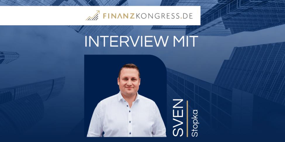 Sven Stopka im Finanzkongress-Interview